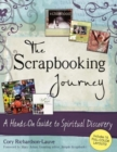 The Scrapbooking Journal : A Hands-on Guide to Spiritual Discovery - Book