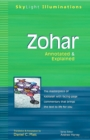 Zohar : The Masterpiece of Kabbalah with Facing Page Commentary that Brings the Text to Life for You - Annotated & Explained - eBook