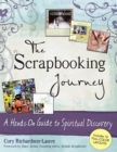 The Scrapbooking Journey : A Hands-On Guide to Spiritual Discovery - eBook