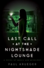 Last Call at the Nightshade Lounge : A Novel - eBook