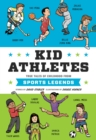 Kid Athletes : True Tales of Childhood from Sports Legends - Book