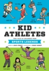Kid Athletes : True Tales of Childhood from Sports Legends - eBook
