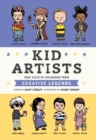 Kid Artists : True Tales of Childhood from Creative Legends - eBook