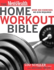 The Men's Health Home Workout Bible - Book