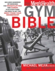 The Men's Health Gym Bible : Includes Hundreds of Exercises for Weightlifting and Cardio - Book