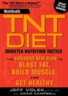 Men's Health TNT Diet : The Explosive New Plan to Blast Fat, Build Muscle, and Get Healthy in 12 Weeks - Book