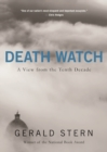 Death Watch : A View from the Tenth Decade - Book