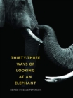 Thirty-Three Ways of Looking at an Elephant - Book