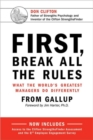 First, Break All The Rules : What the World's Greatest Managers Do Differently - Book