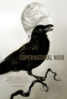 Supernatural Noir - Book