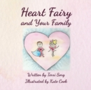 Heart Fairy and Your Family (PB) - Book