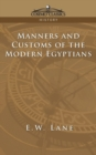 Manners and Customs of the Modern Egyptians - Book