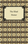 The Iliad (The Samuel Butler Prose Translation) - eBook