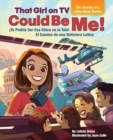 That Girl on TV could be Me! : The Journey of a Latina news anchor [Bilingual English / Spanish] - Book