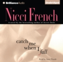 Catch Me When I Fall - eAudiobook