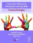 Intervention Manual for Prerequisite Learning Skills : Practical Strategies - Book