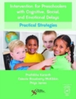 Intervention for Preschoolers with Cognitive, Social, and Emotional Delays : Practical Strategies - Book