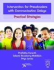 Intervention for Preschoolers with Communication Delays : Practical Strategies - Book