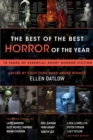 The Best of the Best Horror of the Year : 10 Years of Essential Short Horror Fiction - eBook