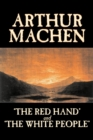 The Red Hand : AND The White People - Book
