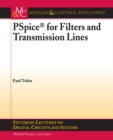 PSpice for Filters and Transmission Lines - eBook