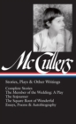 Carson Mccullers: Stories, Plays & Other Writings - Book