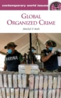 Global Organized Crime : A Reference Handbook - Book