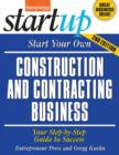 Start Your Own Construction and Contracting Business : Your Step-By-Step Guide to Success - Book