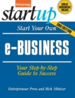Start Your Own e-Business : Your Step-By-Step Guide to Success - Book