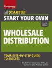Start Your Own Wholesale Distribution Business - Book