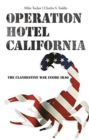 Operation Hotel California : The Clandestine War Inside Iraq - Book