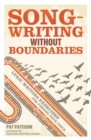 Songwriting without Boundaries : Lyric Writing Exercises for Finding Your Voice - Book