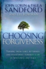 Choosing Forgiveness - Book