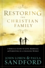 Restoring The Christian Family - Book