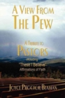 View from the Pew : A Tribute to Pastors - Book