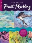 The Art of Paint Marbling : Tips, techniques, and step-by-step instructions for creating colorful marbled art on paper - Book