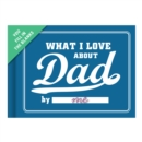 Knock Knock What I Love About Dad Fill in the Love Journal - Book