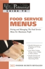 The Food Service Professional Guide to Restaurant Site Location Finding, Negotiationg & Securing the Best Food Service Site for Maximum Profit - eBook