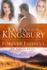 Forever Faithful Trilogy : Waiting for Morning; Moment of Weakness; Halfway to Forever - Book