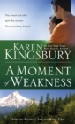 A Moment of Weakness - Book