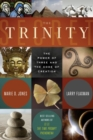 The Trinity Secret : The Power of Three and the Code of Creation - eBook