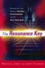 Resonance Key : Exploring the Links Between Vibration, Consciousness, and the Zero Point Grid - eBook