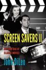 Screen Savers II : My Grab Bag of Classic Movies - Book