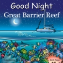 Good Night Great Barrier Reef - Book