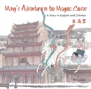 Ming's Adventure in the Mogao Caves : A Story in English and Chinese - Book