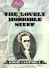 The Lovely Horrible Stuff - Book