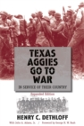 Texas Aggies Go to War : In Service of Their Country, Expanded Edition - eBook
