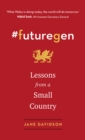 #futuregen : Lessons from a Small Country - Book