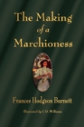 The Making of a Marchioness - Book