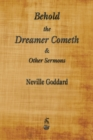 Behold the Dreamer Cometh and Other Sermons - Book